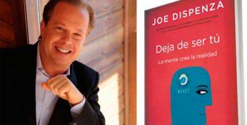 Deja de ser tú de Joe Dispenza