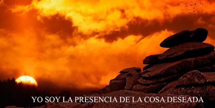 YO SOY LA PRESENCIA DE LA COSA DESEADA