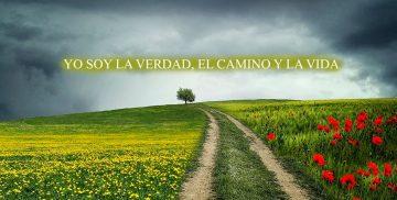 YO SOY LA VERDAD, EL CAMINO Y LA VIDA