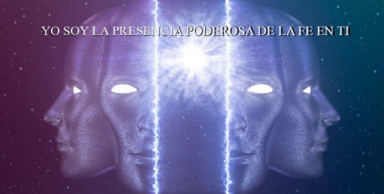 YO SOY LA PRESENCIA PODEROSA DE LA FE EN TI